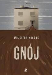 Okładka książki Gnój Wojciech Kuczok