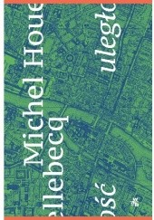 Okładka książki Uległość Michel Houellebecq