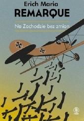 Okładka książki Na Zachodzie bez zmian Erich Maria Remarque