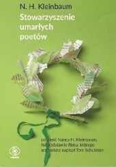 Okładka książki Stowarzyszenie umarłych poetów Nancy H. Kleinbaum