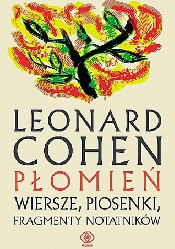 Płomień Wiersze Piosenki Fragmenty Notatników Leonard