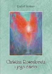 Okładka książki Christian Rosenkreutz i jego dzieło Rudolf Steiner