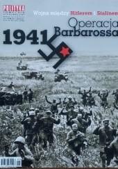 Okładka książki Pomocnik historyczny nr 6/2011; Operacja Barbarossa 1941. Wojna między Hitlerem i Stalinem Redakcja tygodnika Polityka