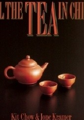 Okładka książki All the Tea in China Kit Chow, Ione Kramer