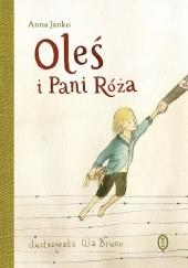 Okładka książki Oleś i Pani Róża Anna Janko