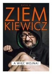 Okładka książki A więc wojna! Rafał A. Ziemkiewicz