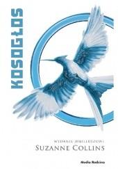Okładka książki Kosogłos Suzanne Collins