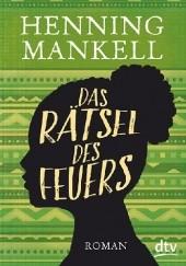 Okładka książki Das Rätsel des Feuers Henning Mankell