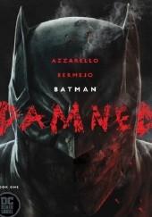 Okładka książki Batman: Damned #1 Brian Azzarello