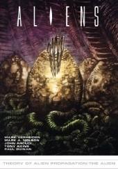 Okładka książki The Alien: Theory Of Propagation John Arcudi,Mark Verheiden