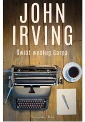 Okładka książki Świat według Garpa John Irving