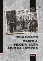 Okładka książki Napola. Młoda elita Adolfa Hitlera Tomasz Butkiewicz