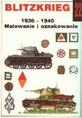 Okładka książki Blitzkrieg: 1936-1940: Malowanie i oznakowanie Janusz Ledwoch