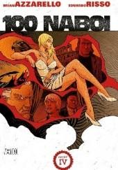 Okładka książki 100 Naboi - Tom 4 Brian Azzarello,Eduardo Risso