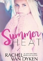 Okładka książki Summer Heat Rachel Van Dyken