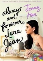 Okładka książki Always and Forever, Lara Jean Jenny Han