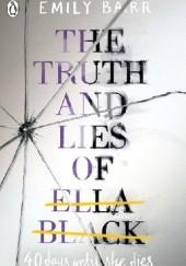 Okładka książki The truth and lies of Ella Black Emily Barr