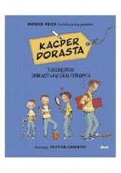 Okładka książki Kacper dorasta. Niezbędnik dorastającego chłopca Monika Peitx