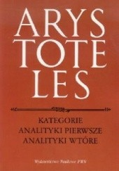Okładka książki Kategorie. Analityki pierwsze. Analityki wtórne Arystoteles
