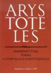 Okładka książki Hermeneutyka. Topiki. O dowodach sofistycznych Arystoteles