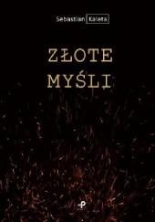 Okładka książki Złote Myśli Sebastian Kaleta