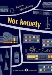 Okładka książki Noc komety Ewelina Matuszkiewicz