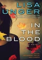 Okładka książki In the Blood Lisa Unger