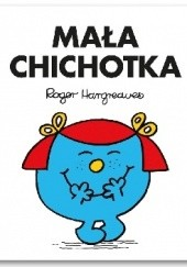 Okładka książki Mała Chichotka Roger Hargreaves