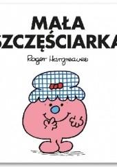 Okładka książki Mała Szczęściarka Roger Hargreaves