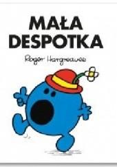 Okładka książki Mała Despotka Roger Hargreaves
