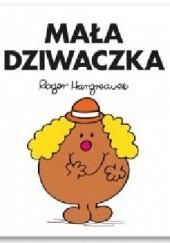 Okładka książki Mała Dziwaczka Roger Hargreaves
