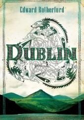 Okładka książki Dublin Edward Rutherfurd