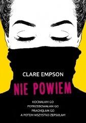 Okładka książki Nie powiem Clare Empson