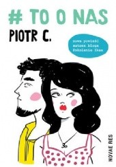 Okładka książki # to o nas Piotr C.