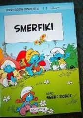Okładka książki Smerfiki oraz Smerf Robot - Przygody Smerfów