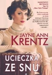 Okładka książki Ucieczka ze snu Jayne Ann Krentz