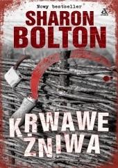 Okładka książki Krwawe żniwa Sharon Bolton
