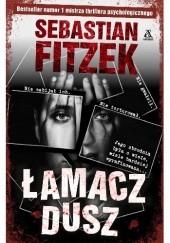Okładka książki Łamacz dusz Sebastian Fitzek