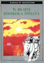 Okładka książki W 80 dni dookoła świata Stefan Weinfeld,Andrzej Chyży