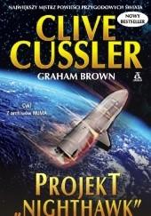"Okładka książki Projekt ""Nighthawk"" Clive Cussler,Graham Brown"