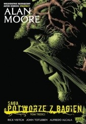 Okładka książki Saga o Potworze z Bagien #3 Alan Moore,Alfredo Alcala,John Totleben,Rick Veitch