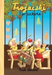 Okładka książki Trojaczki w szkole Nicole Lambert