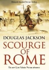 Okładka książki Scourge of Rome Douglas Jackson