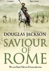 Okładka książki Saviour of Rome Douglas Jackson