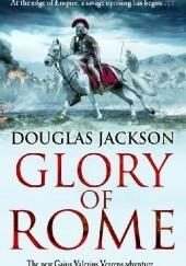 Okładka książki Glory Of Rome Douglas Jackson