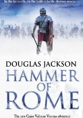 Okładka książki Hammer of Rome Douglas Jackson