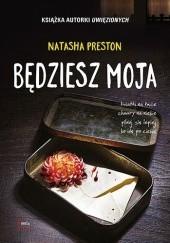 Okładka książki Będziesz moja Natasha Preston
