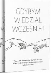 Okładka książki Gdybym wiedział wcześniej Arthur W. Buerk