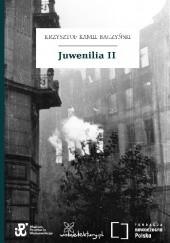 Okładka książki Juwenilia II Krzysztof Kamil Baczyński
