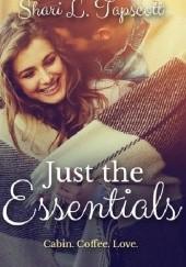 Okładka książki Just the Essentials Shari L. Tapscott